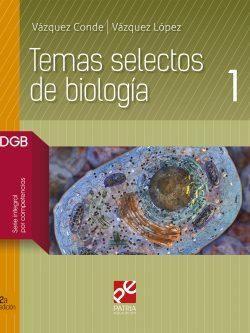 libro Temas selectos de biología 1
