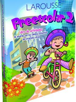 larousse Preescolar 2 - Libro de Actividades