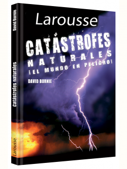 LAROUSSE Catastrofes naturales David Burne
